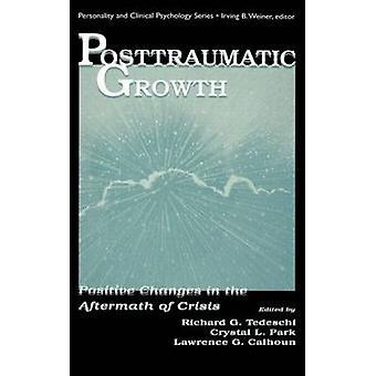 Posttraumatic Growth CL by Tedeschi Richard G.