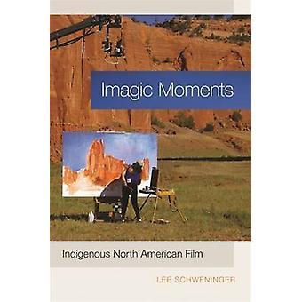 Imagic momenti indigeni nordamericani Film da Schweninger & Lee