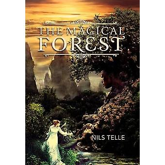The Magical Forest by Telle & Nils