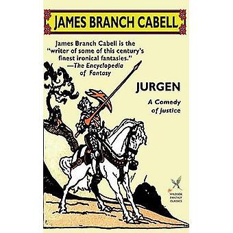 Jurgen Andersson komedi av rättvisa av Cabell & James Branch
