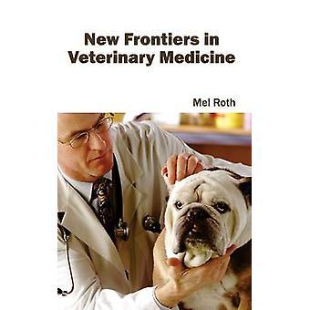 Nya gränser inom veterinärmedicinen av Roth & Mel