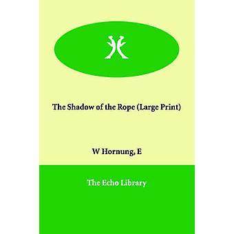 Skyggen av tauet av Hornung & E. W.