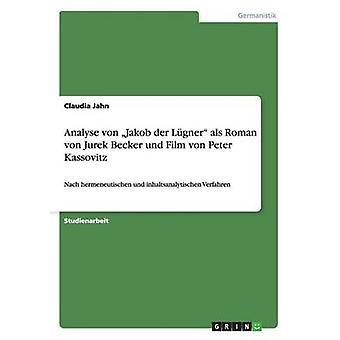 Analyser Jakob von der Lgner als von romain Jurek Becker und Film von Peter Kassovitz par Jahn & Claudia
