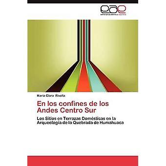 De Los Grenzen de Los Andes Centro Sur von Rivolta & Mar A. Clara