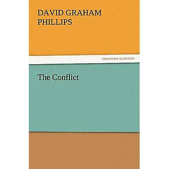 The Conflict by Phillips & David Graham
