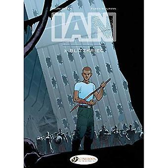Ian Vol. 3: Blietzkrieg