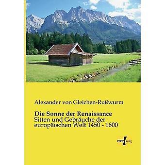 Die Sonne Der Renaissance by GleichenRusswurm & Alexander Von