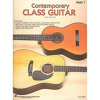 Contemporary Class Guitar by Will Schmid - 9780793524983 Book