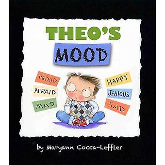 Theo's Mood by Maryann Cocca-Leffler - Maryann Cocca-Leffler - 978080