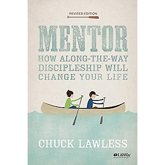 Mentor - Bible Study Book - Revised - How Along-The-Way Discipleship C