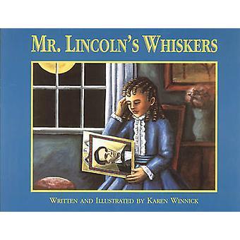 Mr. Lincoln's Whiskers by Karen Winnick - Karen Winnick - 97815639780