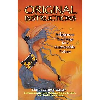 Original Instructions - Indigenous Teachings for a Sustainable Future