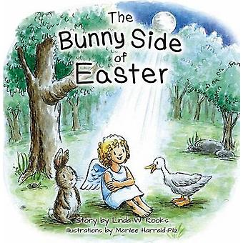 The Bunny Side of Easter by Linda W Rooks - Marilee Harrald-Pilz - 97