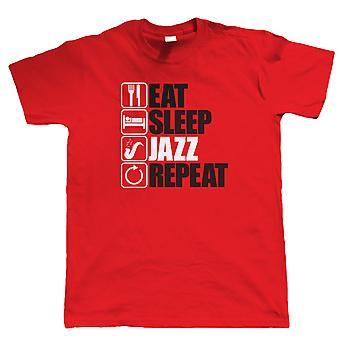Eat Sleep Jazz Repeat, Mens Funny, Music T Shirt
