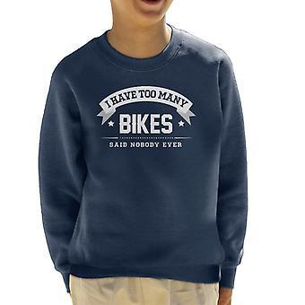 Eu tenho muitas bicicletas disse ninguém alguma vez infantil de moletom
