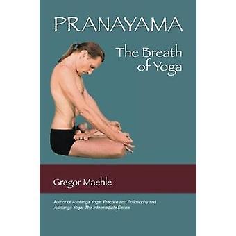 プラナヤマ Gregor Maehle でヨガの呼吸