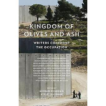 Kongeriket av oliven og aske - forfattere konfrontere okkupasjonen av Michael