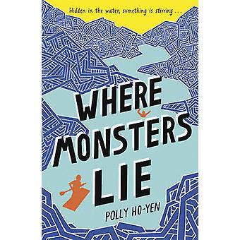 Dónde monstruos por Polly Ho-Yen - libro 9780552569170