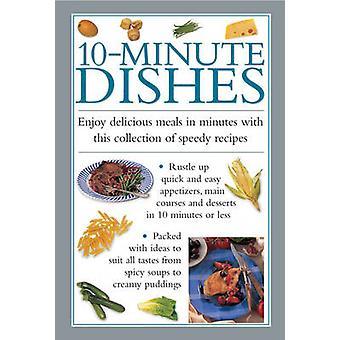 Gerechten van de 10-minuten - genieten van heerlijke maaltijden in minuten met deze Collect
