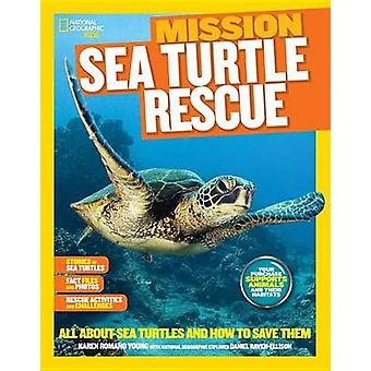 Mission Sea Turtle Rescue - All About Sea Turtles and How to Save Them