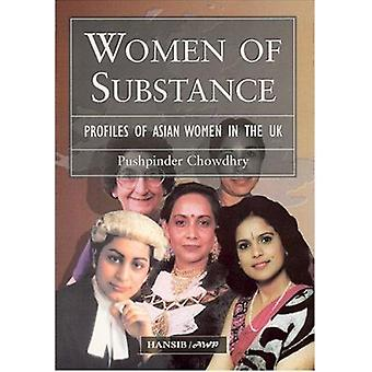Women of Substance - Profiles of Asian Women in the UK by Pushpinder C