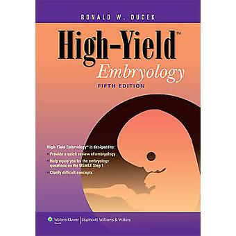 High-yield Embryology (5th Revised edition) by Ronald W. Dudek - 9781