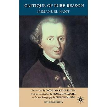 Critique of Pure Reason - 2007 by Immanuel Kant - Howard Caygill - Gar