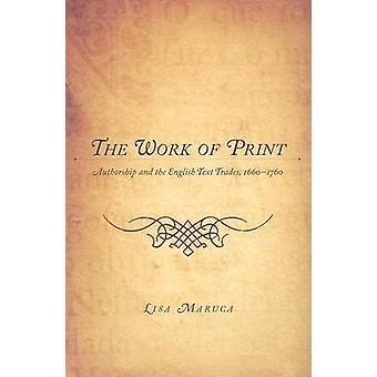 Les travaux d'impression - paternité et le texte anglais Trades - 1660-1760