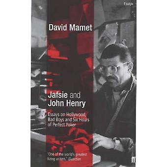 Jafsie and John Henry - Essays on Hollywood - Bad Boys and Six Hours o