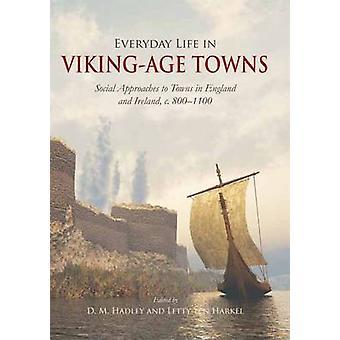 Dagelijks leven in de steden van de leeftijd van de Viking - sociale benaderingen naar steden in Engl