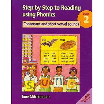 Schritt für Schritt zu lesen mit Phonics: Buch 2: Konsonanten und Vokale kurz