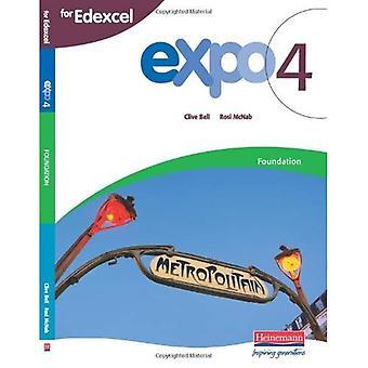Expo 4: Livre de l'élève: Fondation Edexcel