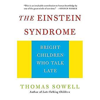 Le Syndrome d'Einstein: Enfants lumineux qui parlent tard