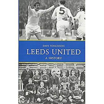 Leeds United: Eine Geschichte