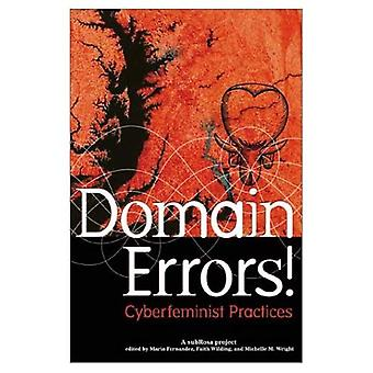 Domain Errors!: Cyberfeminist Practices