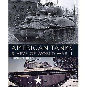 American Tanks & AFVs of World War II (General Military)