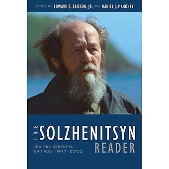 Solsjenitsyn läsaren: Nya och viktiga skrifter, 1947-2005