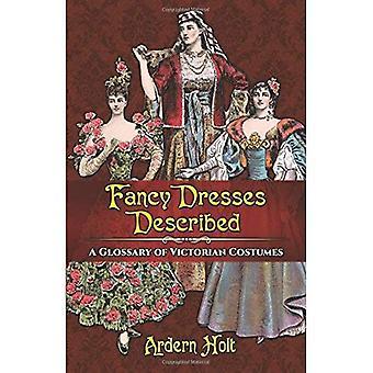 Fancy klänningar beskrivs: En ordlista med viktorianska kostymer