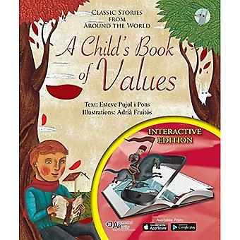 A Child's Book van waarden: klassieke verhalen van over de hele wereld; Interactieve Edition