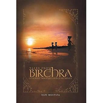 Tales from Birehra: A Journey Through a World Within Us
