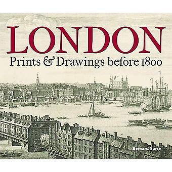 London: Prints & Drawings before 1800