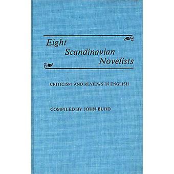 Acht skandinavische Schriftsteller Kritik und Bewertungen in englischer Sprache von Budd & John