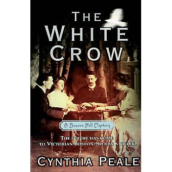 The White Crow by Peale & Cynthia