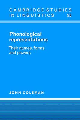 Phonological Representations by Coleman & John