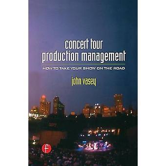 Gestion de Production de tournée de concert par Vasey & John