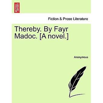 Dabei. Durch Fayr Madoc. Ein Roman. von Anonymous