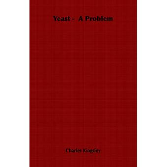 Yeast   A Problem by Kingsley & Charles