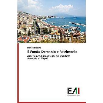 Il Fondo Demanio e Patrimonio by Esposito Stefano