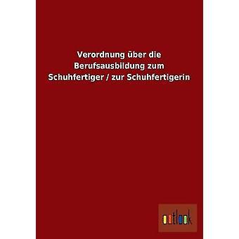 FMStFV Ber sterben durchgeführt Zum Schuhfertiger Zur Schuhfertigerin von Ohne Autor