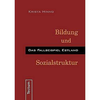 Bildung und Sozialstruktur by Hinno & Krista